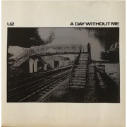 """A DAY WITHOUT ME - 7"""" IRELAND"""