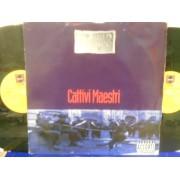 CATTIVI MAESTRI - 2 LP