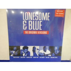 LONESOME & BLUE (THE ORIGINAL VERSIONS) - BLUE VINYL
