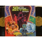 50 OF THE GREATEST ROCK 'N' ROLL GROUPS VOL.1 - 2 LP