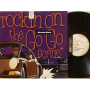 "ROCKIN' ON THE GO GO SCENE - 12"" UK"