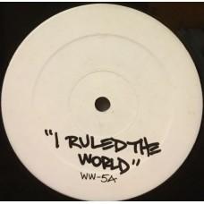"""I RULED THE WORLD - 12"""" USA"""