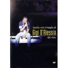 BUONA VITA - IL MEGLIO DI GIGI D'ALESSIO DAL VIVO - DVD
