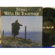 "WE'LL BE TOGETHER - 12"" USA"