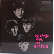 OUTTAKES WITH THE BEATLES - UNOFFICIAL LP