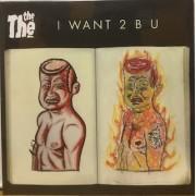 """I WANT 2 B U - 7"""" UK"""