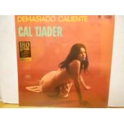 DEMASIADO CALIENTE - 180 GRAM