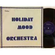 HOLIDAY MOOD ORCHESTRA - 1°st GERMANY