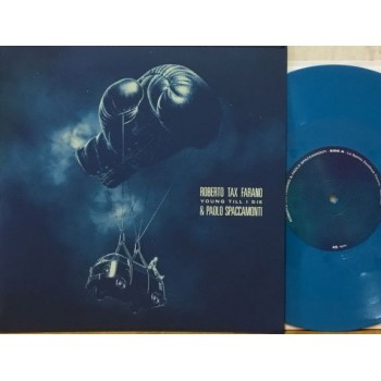 """YOUNG TILL I DIE - 10"""" BLUE"""