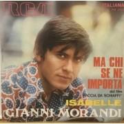 """MA CHI SE NE IMPORTA - 7"""" ITALY"""