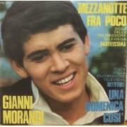 "MEZZANOTTE TRA POCO - 7"" ITALY"