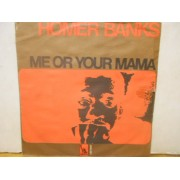 """ME OR YOUR MAMA - 7"""" ITALY"""