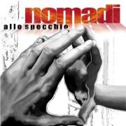 NOMADI ALLO SPECCHIO - CD