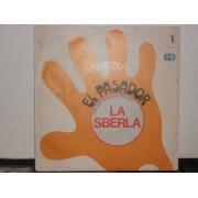 """LA SBERLA  - 7"""" ITALY"""