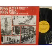 1933-1945 LE VOCI DELLA STORIA - DOCUMENTI SONORI 8 - LP ITALY