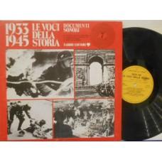 1933-1945 LE VOCI DELLA STORIA - DOCUMENTI SONORI 7 - LP ITALY