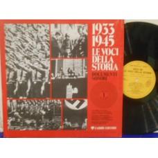 1933-1945 LE VOCI DELLA STORIA - DOCUMENTI SONORI 1 - LP ITALY