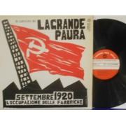 LE CANZONI DE LA GRANDE PAURA - SETTEMBRE 1920 - L'OCCUPAZIONE DELLE FABBRICHE - LP ITALY