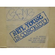 """NEIL YOUNG IN CONCERTO - 7"""" ITALY"""