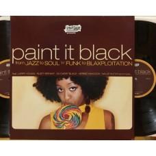 PAINT IT BLACK - 2 LP