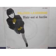 """HAIR EST SI FACILE / FAUT PLUS ME LA FAIRE  - 7"""" ITALY"""