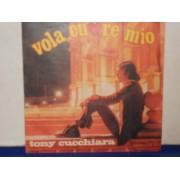 """VOLA CUORE MIO / UN'AMORE SBAGLIATO - 7"""""""
