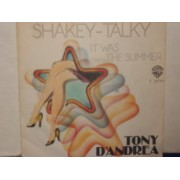 """SHAKEY TALKY / IT WAS THE SUMMER - 7"""""""