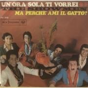 """UN'ORA SOLA TI VORREI - 7"""" ITALY"""