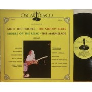 THE HIT SOUNDS OF MOTT THE HOOPLE - THE MOODY BLUES - MIDDLE OF THE ROAD - LP ITALY