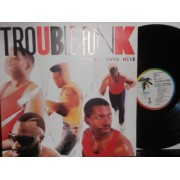 TROUBLE OVER HERE - LP ITALY