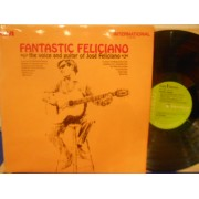 FANTASTIC FELICIANO - THE VOICE AND GUITAR OF JOSE' FELICIANO - LP UK