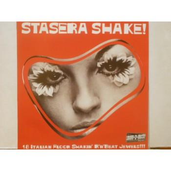 STASERA SHAKE! VOL.1 - LP ITALY