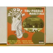 """PUDDLE WITH...THE TOL-PUDDLE MARTYRS - 7"""" EP"""