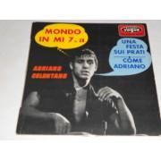 """MONDO IN MI 7 / UNA FESTA SUI PRATI / COME ADRIANO - 7"""" EP FRANCIA"""
