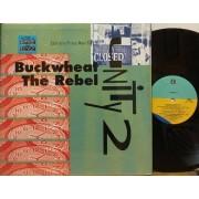 "BUCKWHEAT THE REBEL - 12"" USA"