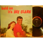 HOLD ON...IT'S DEE CLARK - 1°st USA