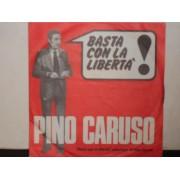 """BASTA CON LA LIBERTA' / VOGLIAMO ANDARE AVANTI - 7"""""""