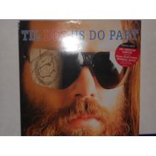 TIL DEF US DO PART - LP UK