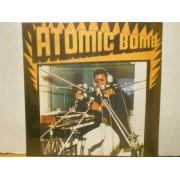 ATOMIC BOMB - REISSUE USA