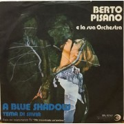 BERTO PISANO - A BLUE SHADOW