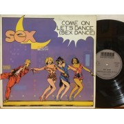 """COME ON LET'S DANCE (SEX DANCE)  - 12"""" ITALY"""