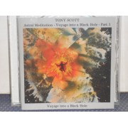 ASTRAL MEDITATION - VOYAGE INTO A BLACK HOLE - PART 1 - CD