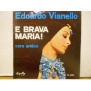 "E BRAVA MARIA - 7"" ITALY"
