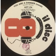"YOU ARE A DANGER - 12"" ITALY"