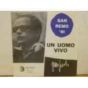 "UN UOMO VIVO - 7"" ITALY"