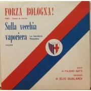 """FORZA BOLOGNA - 7"""" ITALY"""