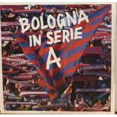 "BOLOGNA IN SERIE A - 7"" ITALY"