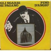 "GLI SGARBI SI PAGANO - 7"" ITALY"