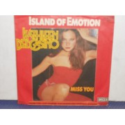 "ISLAND OF EMOTION / MISS YOU - 7"" GERMANY"