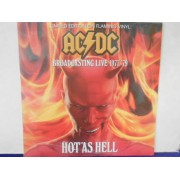 HOT AS HELL - BROADCASTING LIVE 1977-79 - FLAMING VINYL